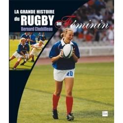 LA GRANDE HISTOIRE DU RUGBY...